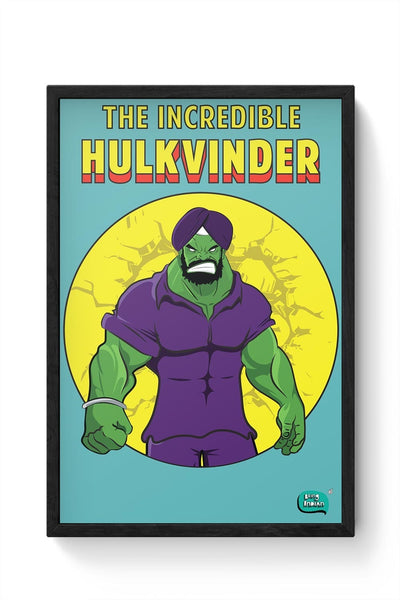 Being Indian Incredible Hulkvinder Framed Poster Online India