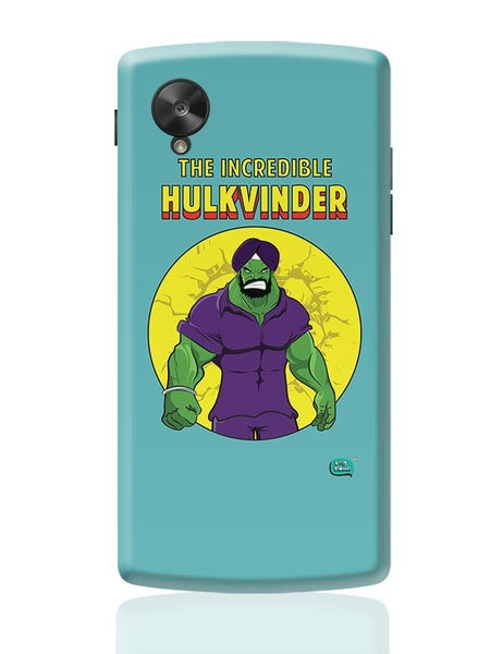 Being Indian Incredible Hulkvinder Google Nexus 5 Covers Cases Online India
