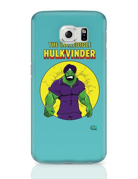 Being Indian Incredible Hulkvinder Samsung Galaxy S6 Covers Cases Online India