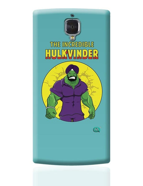 Being Indian Incredible Hulkvinder OnePlus 3 Covers Cases Online India