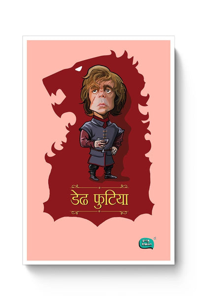 Buy Being Indian Dedh Futiya(Tyrion) Poster