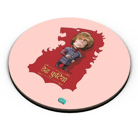 Being Indian Dedh Futiya(Tyrion) Fridge Magnet Online India