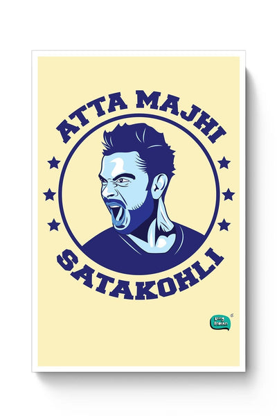 Buy Being Indian Atta Majhi Satakohli(Virat Kohli ) Poster