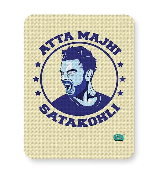 Being Indian Atta Majhi Satakohli(Virat Kohli ) Mousepad Online India