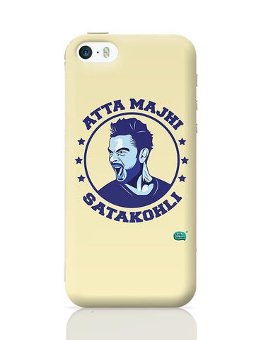 Being Indian Atta Majhi Satakohli(Virat Kohli ) iPhone 5/5S Covers Cases Online India