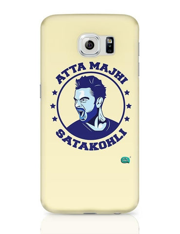Being Indian Atta Majhi Satakohli(Virat Kohli ) Samsung Galaxy S6 Covers Cases Online India