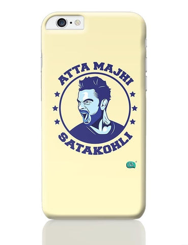 Being Indian Atta Majhi Satakohli(Virat Kohli ) iPhone 6 Plus / 6S Plus Covers Cases Online India