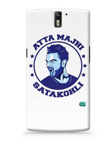 Being Indian Atta Majhi Satakohli(Virat Kohli ) OnePlus One Covers Cases Online India