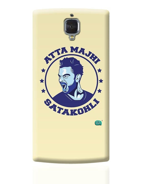 Being Indian Atta Majhi Satakohli(Virat Kohli ) OnePlus 3 Covers Cases Online India