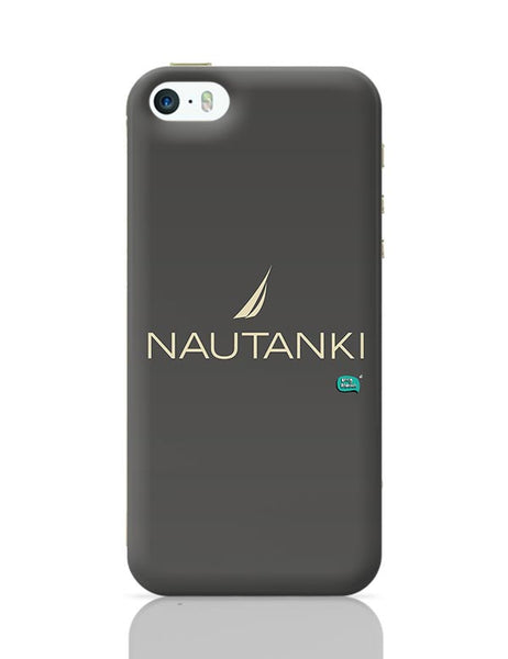 Nautanki Nautica Paordy iPhone 5/5S Covers Cases Online India