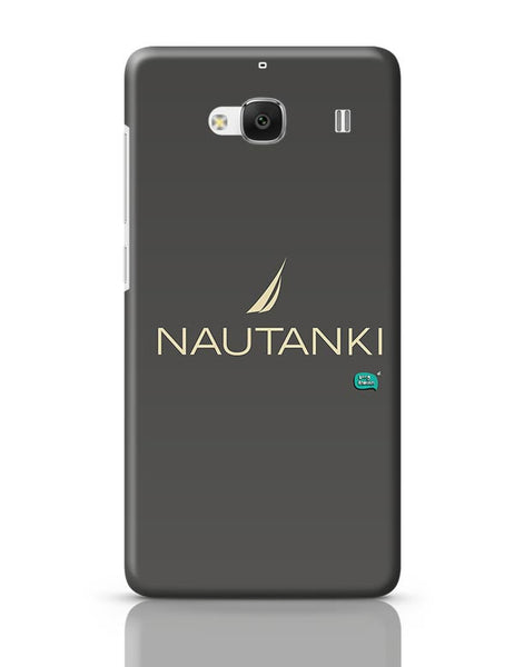 Nautanki Nautica Paordy Redmi 2 / Redmi 2 Prime Covers Cases Online India