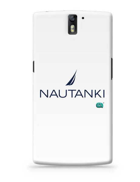 Nautanki Nautica Paordy OnePlus One Covers Cases Online India