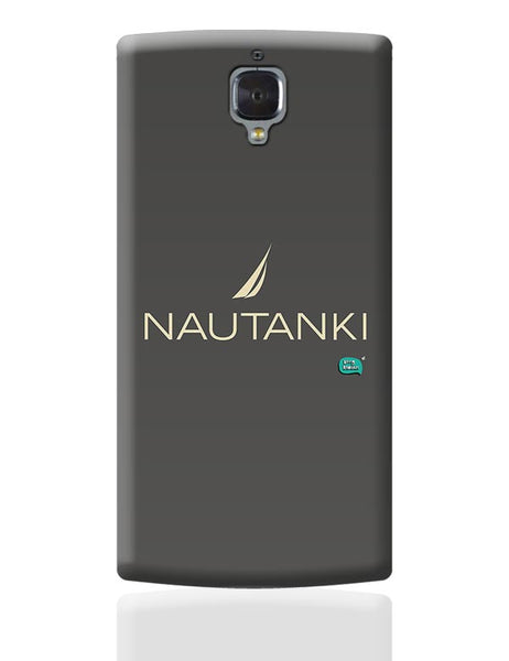 Nautanki Nautica Paordy OnePlus 3 Covers Cases Online India