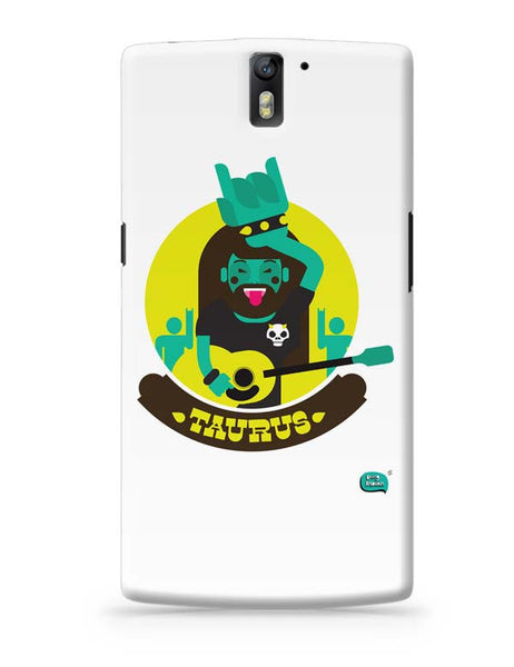 The Happy Taurus Zodiac OnePlus One Covers Cases Online India