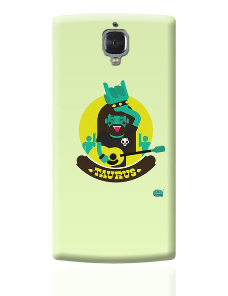 The Happy Taurus Zodiac OnePlus 3 Covers Cases Online India