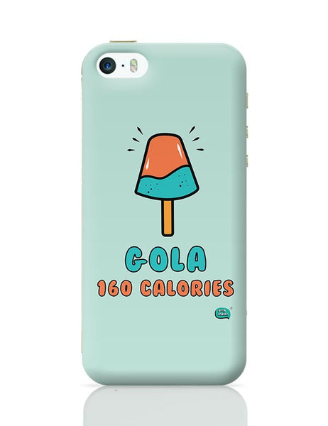 Gola 160 Calories iPhone 5/5S Covers Cases Online India