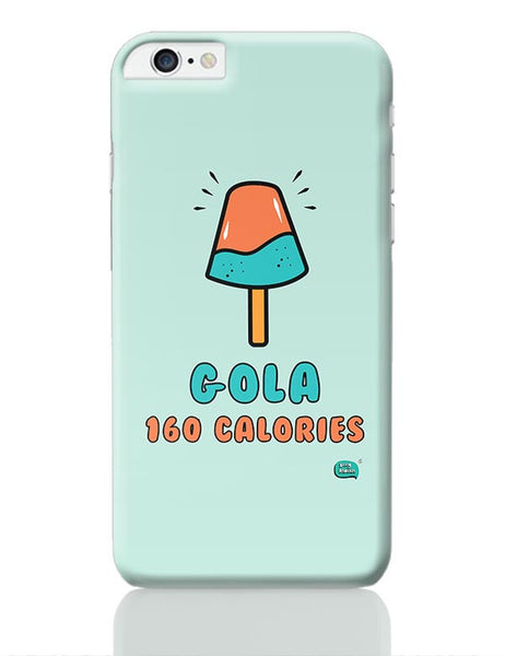 Gola 160 Calories iPhone 6 Plus / 6S Plus Covers Cases Online India