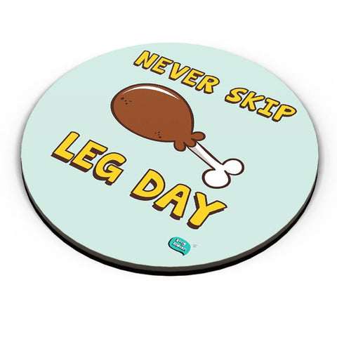 Never Skip Leg Day  Fridge Magnet Online India