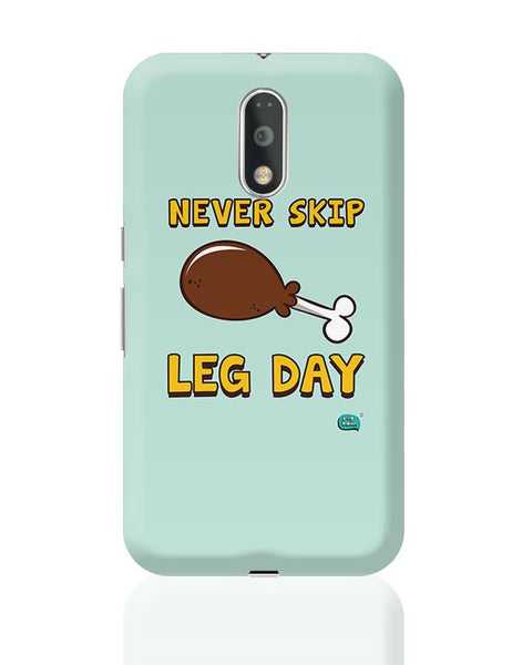 Never Skip Leg Day  Moto G4 Plus Online India