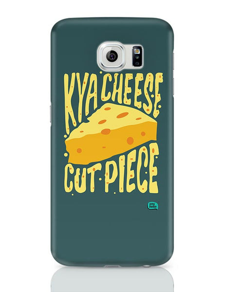 Kya Cheese Cut Piece Samsung Galaxy S6 Covers Cases Online India
