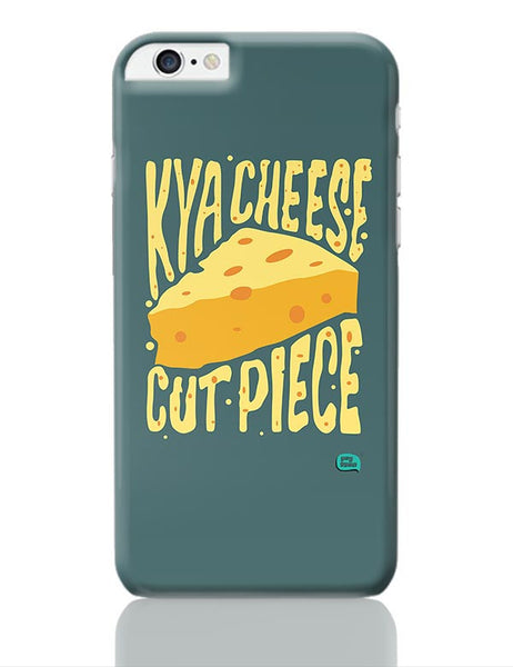 Kya Cheese Cut Piece iPhone 6 Plus / 6S Plus Covers Cases Online India