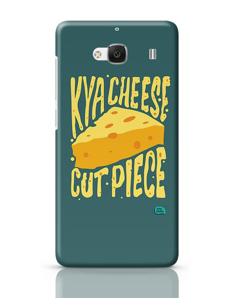 Kya Cheese Cut Piece Redmi 2 / Redmi 2 Prime Covers Cases Online India