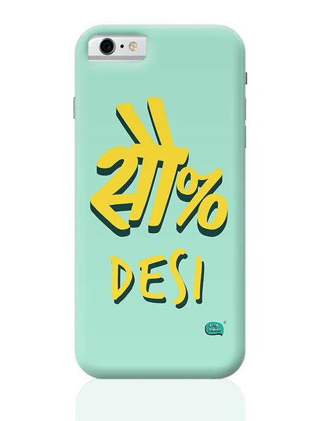 100 % Desi iPhone 6 6S Covers Cases Online India