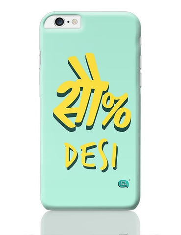 100 % Desi iPhone 6 Plus / 6S Plus Covers Cases Online India