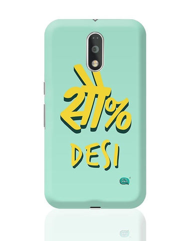 100 % Desi Moto G4 Plus Online India