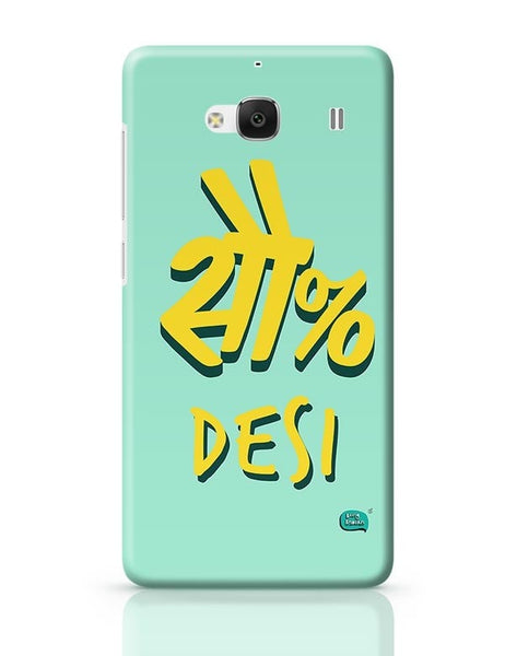 100 % Desi Redmi 2 / Redmi 2 Prime Covers Cases Online India