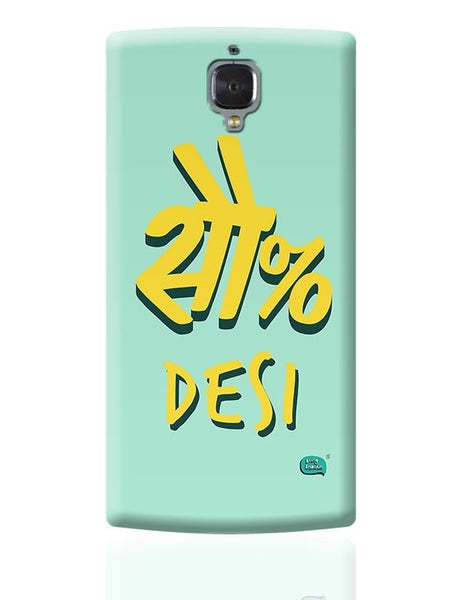 100 % Desi OnePlus 3 Covers Cases Online India