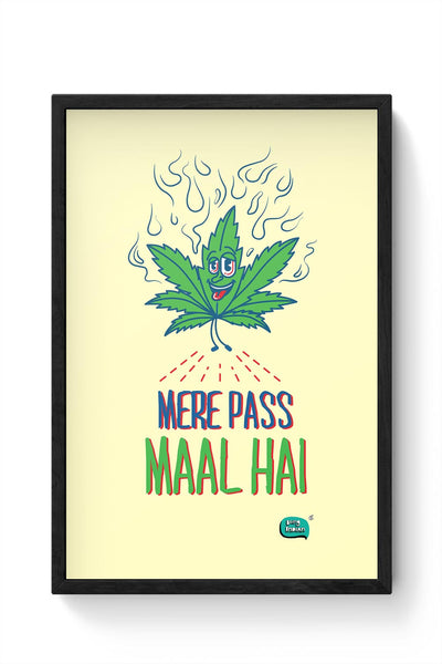 Maal Mere Paas Hai Framed Poster Online India