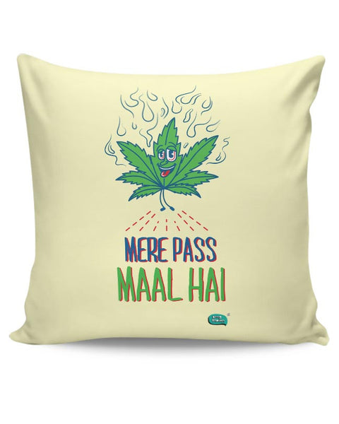 Maal Mere Paas Hai Cushion Cover Online India