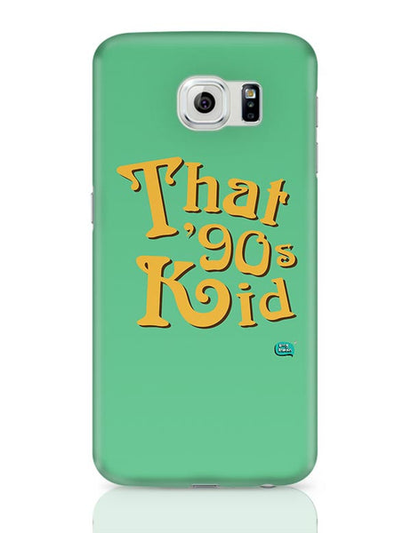 That 90's Kid Samsung Galaxy S6 Covers Cases Online India