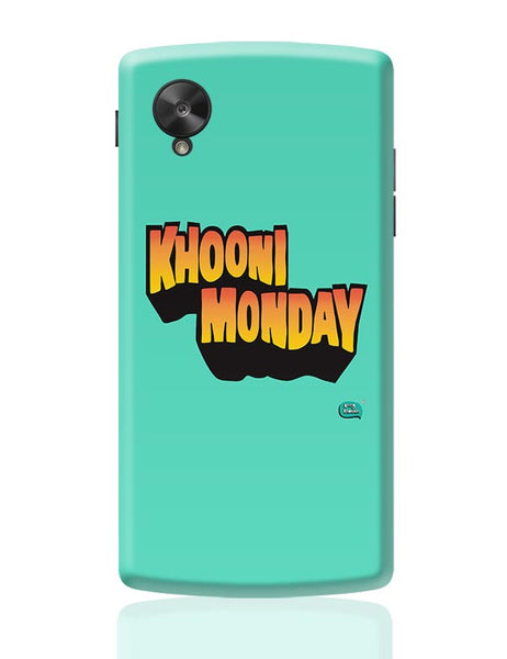 Khooni Monday  Google Nexus 5 Covers Cases Online India