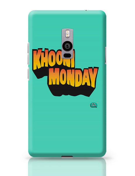 Khooni Monday  OnePlus Two Covers Cases Online India
