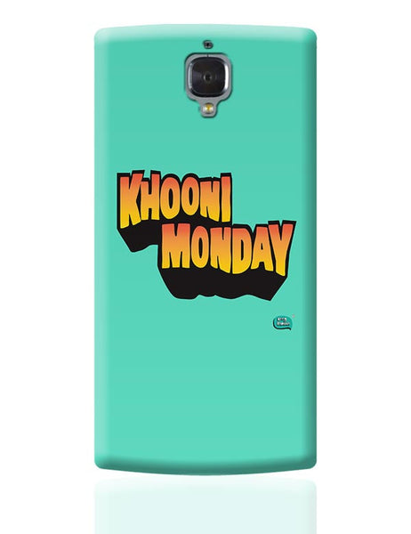 Khooni Monday  OnePlus 3 Covers Cases Online India