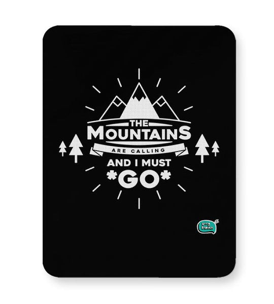 The Mountains Are Calling And I Must Go  Mousepad Online India
