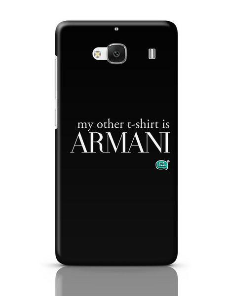 My Other T-Shirt Is Armani Redmi 2 / Redmi 2 Prime Covers Cases Online India