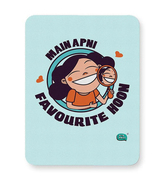 Main Apni Favourite Hoon  Mousepad Online India