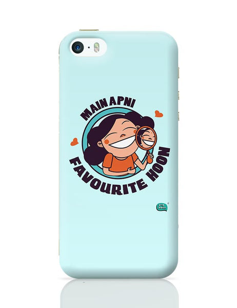 Main Apni Favourite Hoon  iPhone 5/5S Covers Cases Online India
