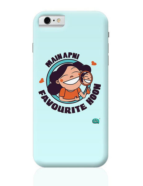 Main Apni Favourite Hoon  iPhone 6 6S Covers Cases Online India