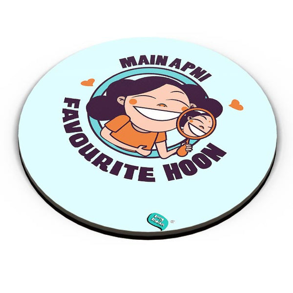 Main Apni Favourite Hoon  Fridge Magnet Online India