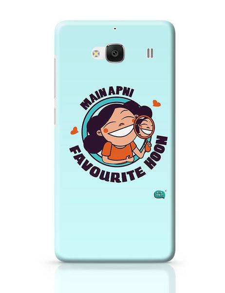 Main Apni Favourite Hoon  Redmi 2 / Redmi 2 Prime Covers Cases Online India