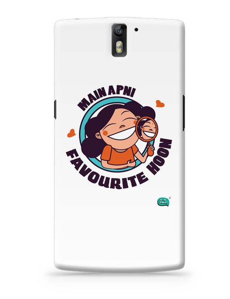 Main Apni Favourite Hoon  OnePlus One Covers Cases Online India