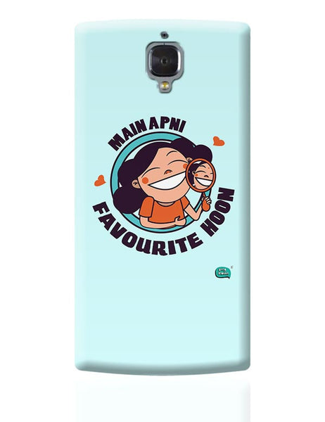 Main Apni Favourite Hoon  OnePlus 3 Covers Cases Online India