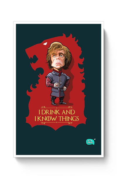 Buy Being Indian I Drink And I Know Things Poster