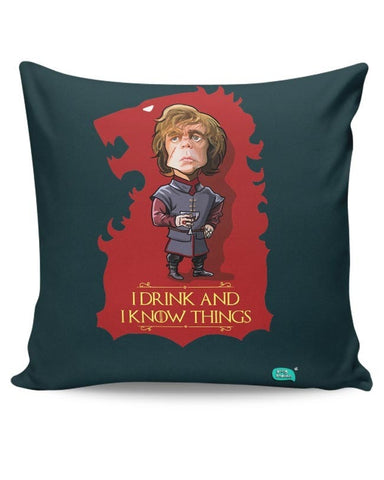 Being Indian I Drink And I Know Things Cushion Cover Online India