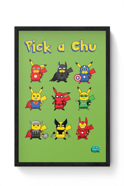 Being Indian Pik A Chu Framed Poster Online India