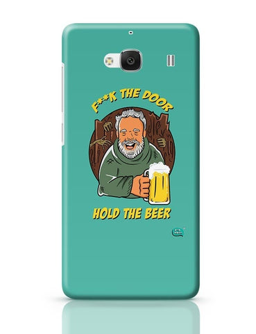 Being Indian Fuck The Door | Hold The Beer  Redmi 2 / Redmi 2 Prime Covers Cases Online India